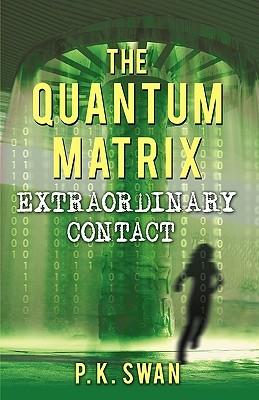 The Quantum Matrix: Extraordinary Contact
