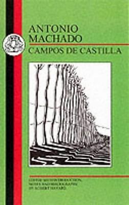 Machado: Campos de Castilla