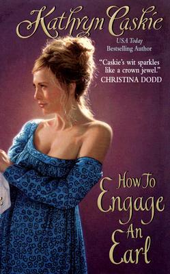 How to Engage an Earl (Royle Sisters, #2)