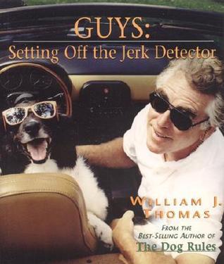 Guys: Setting Off the Jerk Detector