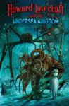 Howard Lovecraft and the Undersea Kingdom by Dwight L. MacPherson