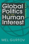 Global Politics In The Human Interest, 5th Edition