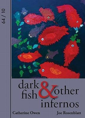 Dark Fish & Other Infernos