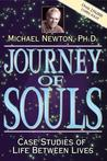 Journey of Souls: Case Studies of Life Between Lives