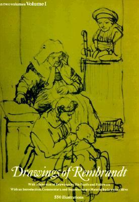 Drawings of Rembrandt, Vol. 1