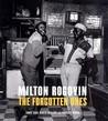Milton Rogovin: The Forgotten Ones