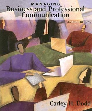 Managing Business and Professional Communication