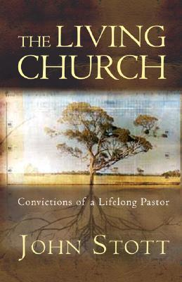 the-living-church-convictions-of-a-lifelong-pastor