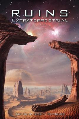 Ruins Extraterrestrial by Eric T. Reynolds