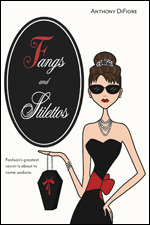Fangs And Stilettos By Anthony DiFiore