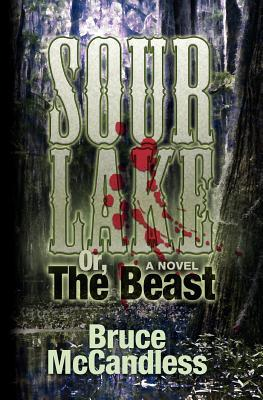 Sour Lake: Or, The Beast