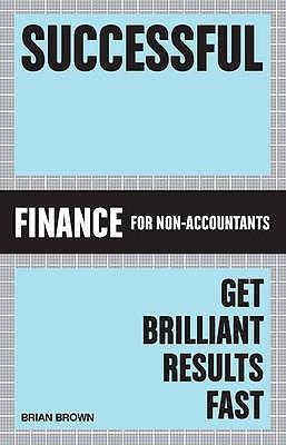 Successful Finance: Get Brilliant Results Fast