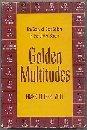 Golden Multitudes