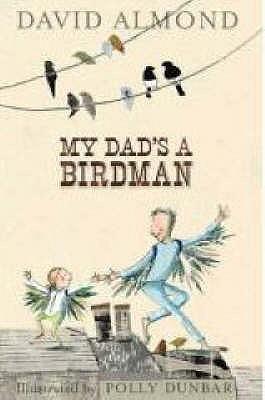 My Dad's A Birdman