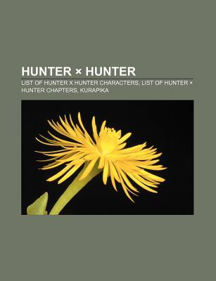 Hunter X Hunter: List of Hunter X Hunter Characters, List of Hunter X Hunter Chapters, Kurapika