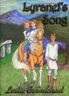 Lyranel's Song by Leslie Carmichael