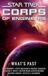 Star Trek Corps of Engineers: What's Past (Star Trek: S.C.E., #61-66)