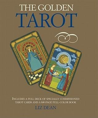 The Golden Tarot [With Book] by Liz Dean