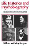 Life Histories and Psychobiography