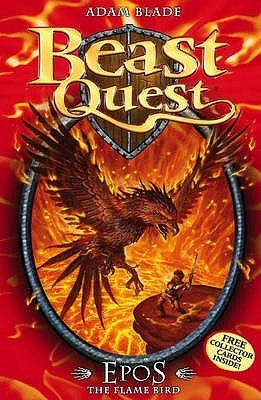 Epos The Flame Bird (Beast Quest, #6)