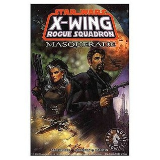 Masquerade(X-Wing Rogue Squadron 8) - Michael A. Stackpole