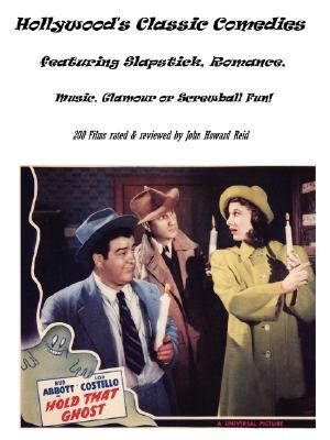 Hollywood's Classic Comedies Featuring Slapstick, Romance, Music, Glamour or Screwball Fun!