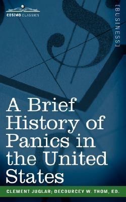 A Brief History of Panics in the United States