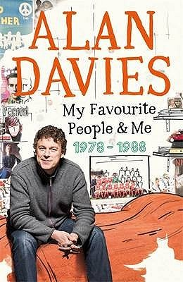My Favourite People 1978 to 1988 by Alan Davies