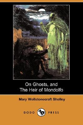 On Ghosts, and the Heir of Mondolfo
