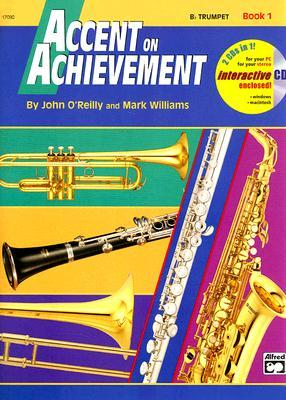 Accent on Achievement, Bk 1: B-Flat Trumpet, Book & CD