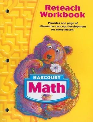 Harcourt Math: Reteach Workbook Grade 1