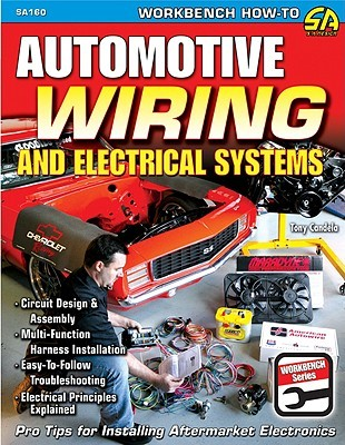 automotive wiring and electrical systems by tony candela rh goodreads com Wiring For Dummies Book Basic Electrical Wiring Book