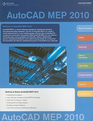 AutoCAD MEP 2010 Course Notes