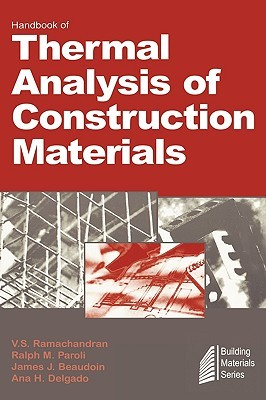 Handbook of Thermal Analysis of Construction Materials