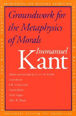 Groundwork for the Metaphysics of Morals...