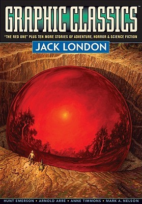 Graphic Classics, Volume 5: Jack London