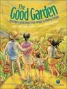 The Good Garden by Katie Smith Milway
