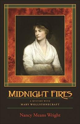 Midnight Fires (Mary Wollstonecraft, #1)