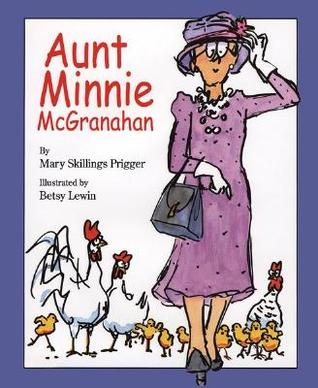 Aunt Minnie McGranahan by Mary Skillings Prigger