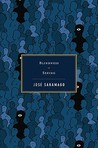 Blindness / Seeing by José Saramago