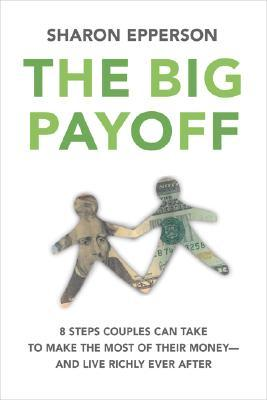 The Big Payoff by Sharon Epperson