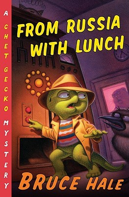 From Russia with Lunch by Bruce Hale