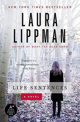 Life Sentences by Laura Lippman
