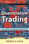 Quantitative Trading by Ernest P. Chan