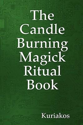 The Candle Burning Magick Ritual Book