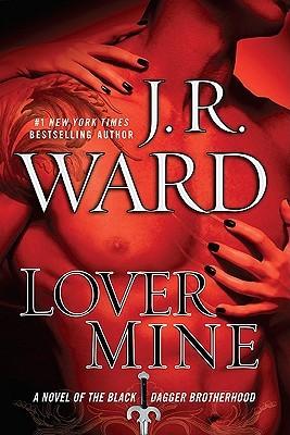 Lover Mine(Black Dagger Brotherhood 8)