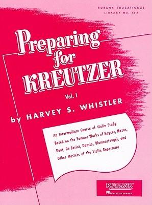 Preparing for Kreutzer, Vol. I