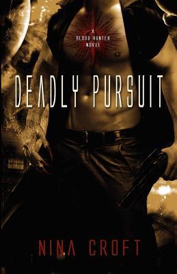 Deadly Pursuit(Dark Desires 2)