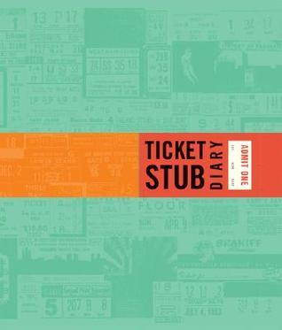 Ticket Stub Diary by Eric Epstein