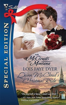 Quinn McCloud's Christmas Bride ( the McClouds of Montana #5) by Lois Faye Dyer
